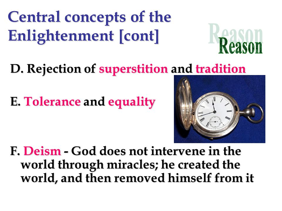 Central concepts of the Enlightenment [cont]